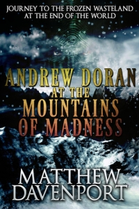 Andrew Doran at the Mountains of Madness by Matthew Davenport Book Review