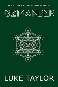 Ozmander (The Woven Worlds #1)