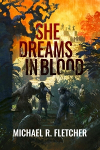 She Dreams in Blood (The Obsidian Path #2) by Michael R. Fletcher - Book Review