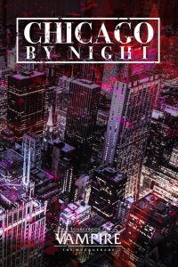 Chicago by Night (Vampire: The Masquerade 5th Edition) by Onyx Path Publishing Book Review