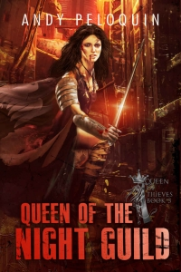 Queen of the Night Guild (Queen of Thieves #3) by Andy Peloquin Book Review