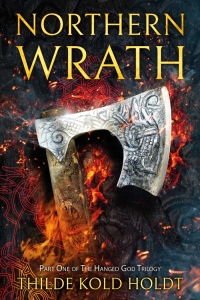 Northern Wrath (The Hanged God Trilogy #1) by Thilde Kold Holdt
