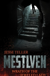 Mestlven: Wrath of the Jeweled Lady
