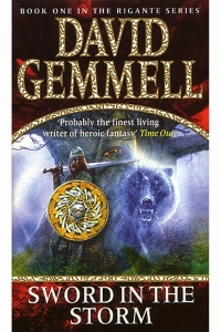 Sword in the Storm (The Rigante #1) by David Gemmell - Book Review