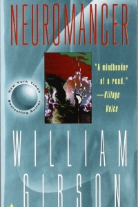 Neuromancer (The Sprawl #1) by William Gibson Book Review