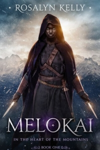 Melokai (In the Heart of the Mountain #1) by Rosalyn Kelly Book Review