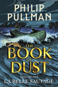La Belle Sauvage (The Book of Dust #1) by Philip Pullman - Book Review
