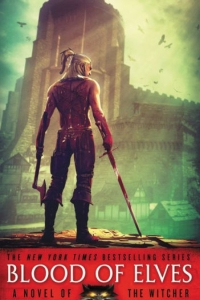 Blood of Elves (The Witcher #3) by Andrzej Sapkowski Book Review