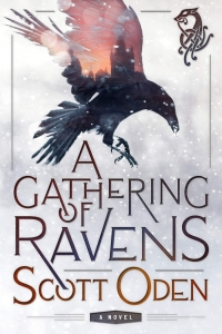 A Gathering of Ravens (Grimnir #1) by Scott Oden - Book Review