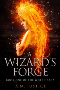 A Wizard's Forge (The Woern Saga 1#) by A.M. Justice Book Review