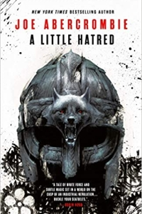 A Little Hatred (The Age of Madness #1) by Joe Abercrombie - Book Review