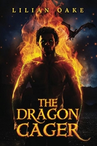 The Dragon Cager by Lilian Oake - Book Review