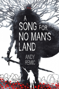 A Song for No Man's Land (A Song for No Man's Land #1) by Andy Remic