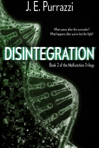 Disintegration (Malfunction Trilogy #2) by JE Purrazzi - book review