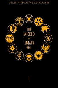 The Wicked + The Divine: Year One (The Wicked + The Divine #1 - 11)