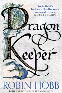 Dragon Keeper (Rainwild Chronicles #1)