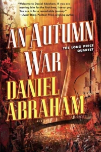 An Autumn War (Long Price Quartet #3)
