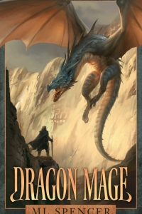 Dragon Mage by M.L. Spencer - Book Review