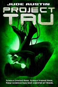 Project Tau (Projects #1) by Jude Austin - Book Review