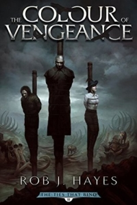 The Colour of Vengeance (The Ties that Bind #2)