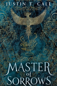 Master of Sorrows (The Silent Gods #1) by Justin Travis Call - Book Review