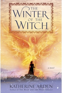 Winter of the Witch (Winternight Trilogy #3) by Katherine Arden - Book Review