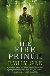 The Fire Prince (The Cursed Kingdoms Trilogy, #2) by Emily Gee - book review
