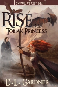 Rise of the Tobian Princess (Sword of Cho Nisi Book 1) by D.L. Gardner - Book Review