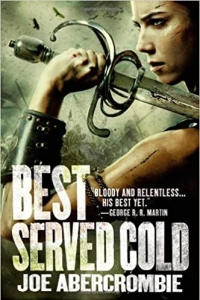 Best Served Cold (First Law #4) by Joe Abercrombie - Book Review