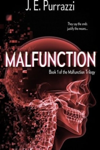 Malfunction (Malfunction Trilogy #1) by J.E. Purrazzi - book review