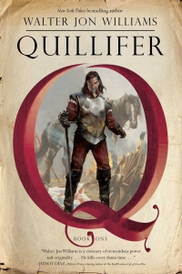 Quillifer (Quillifer #1) by Walter Jon Williams