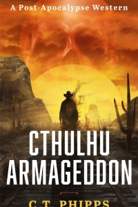 Cthulhu Armageddon (Cthulhu Armageddon #1) by C.T. Phipps - Book Review
