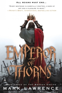 Emperor of Thorns (The Broken Empire #3)