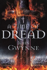 A Time of Dread (Of Blood and Bone #1) by John Gwynne - Book Review