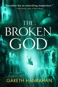 The Broken God (The Black Iron Legacy #3) by Gareth Ryder-Hanrahan - Book Review