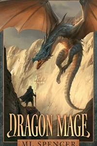 Dragon Mage (Rivenworld #1) by ML Spencer - book review