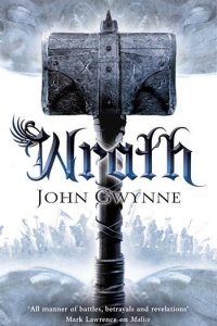 Wrath (The Faithful and the Fallen #4) by John Gwynne - Book Review