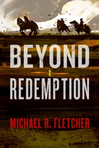 Beyond Redemption (Manifest Delusions, #1)