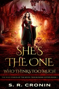 She's the One Who Thinks Too Much by. S.R. Cronin (The War Stories of the Seven Troublesome Sisters) - Book Review
