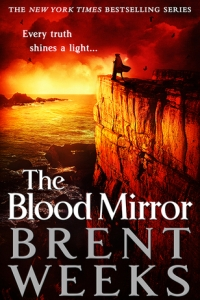 The Blood Mirror (Lightbringer #4) by Brent Weeks - Book Review