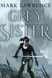 Grey Sister (Book of the Ancestor #2) by Mark Lawrence - Book Review