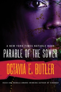 Parable of the Sower (Earthseed #1)