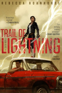Trail of Lightning (The Sixth World #1) by Rebecca Roanhorse - Book Review