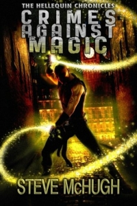 Crimes against Magic (Helllequin Chronicles #1) by Steve McHugh Book Review