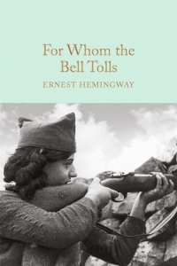 For Whom the Bell Tolls by Ernest Hemingway - Book Review
