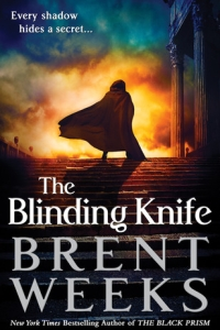 The Blinding Knife (Lightbringer #2) by Brent Weeks - Book Review
