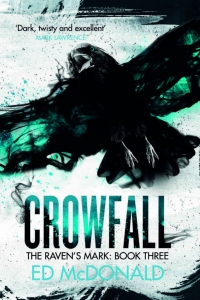 Crowfall (Raven's Mark #3) by Ed McDonald - Book Review