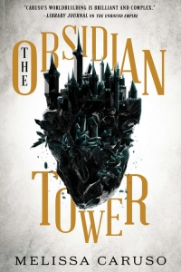 The Obsidian Tower (Rooks and Ruin #1) by Melissa Caruso