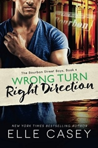 Wrong Turn, Right Direction (Bourbon Street Boys #4)