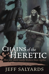 Chains of the Heretic (Bloosounder's Arc #3)
